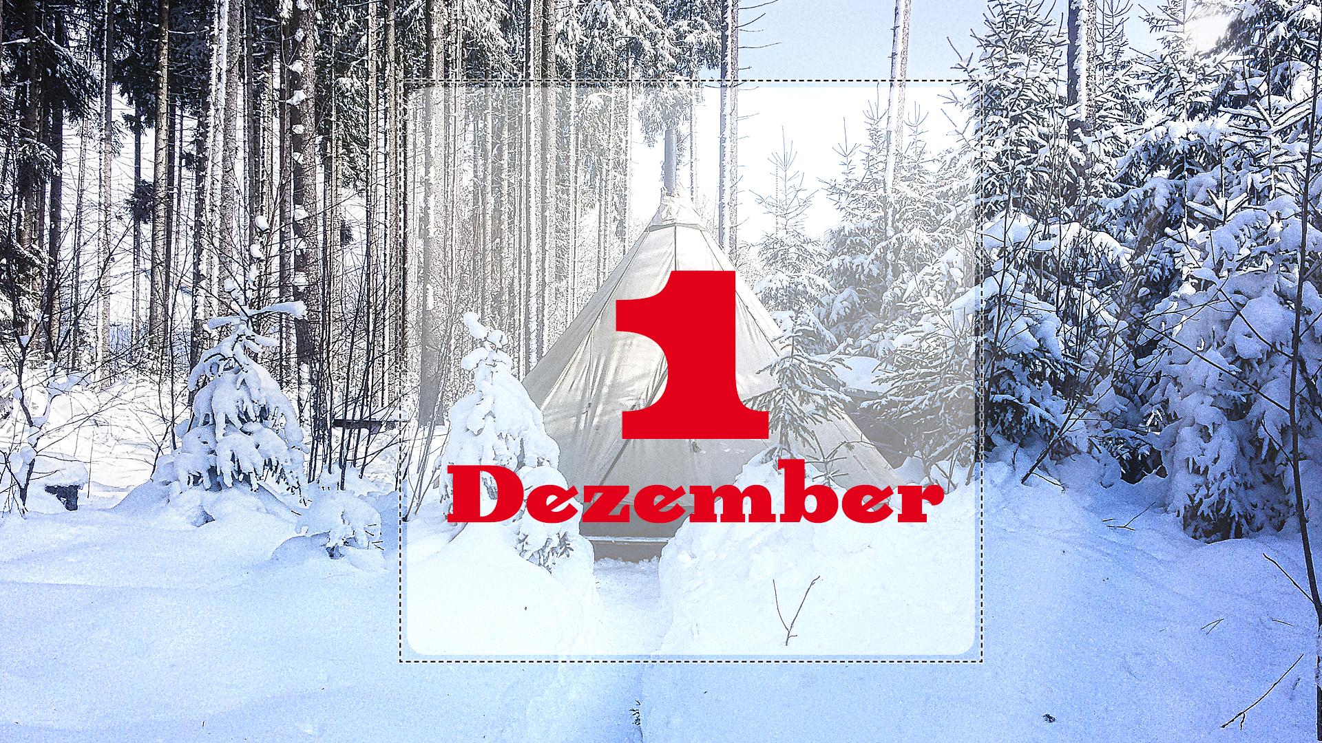 Zeltkinder-Adventskalender: 1. Türchen