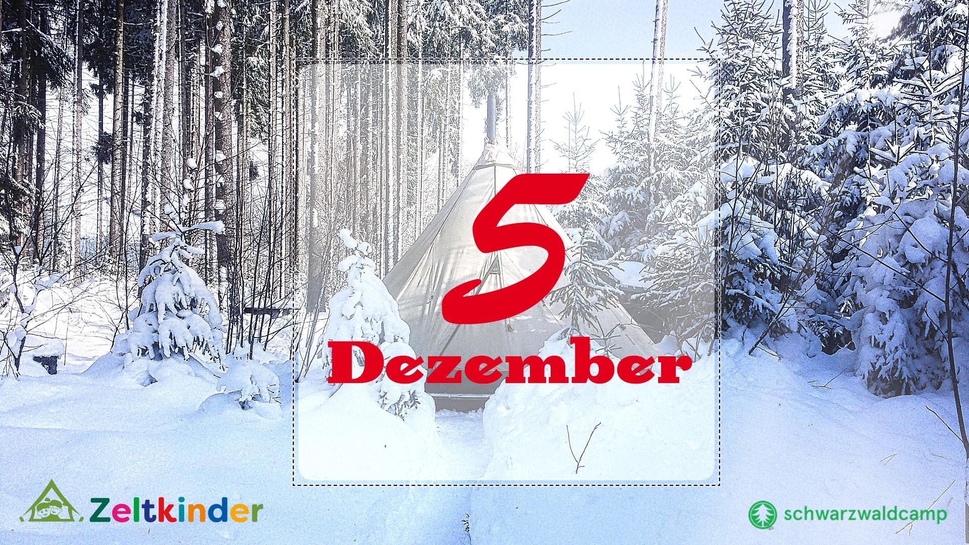 Zeltkinder-Adventskalender: 5. Türchen