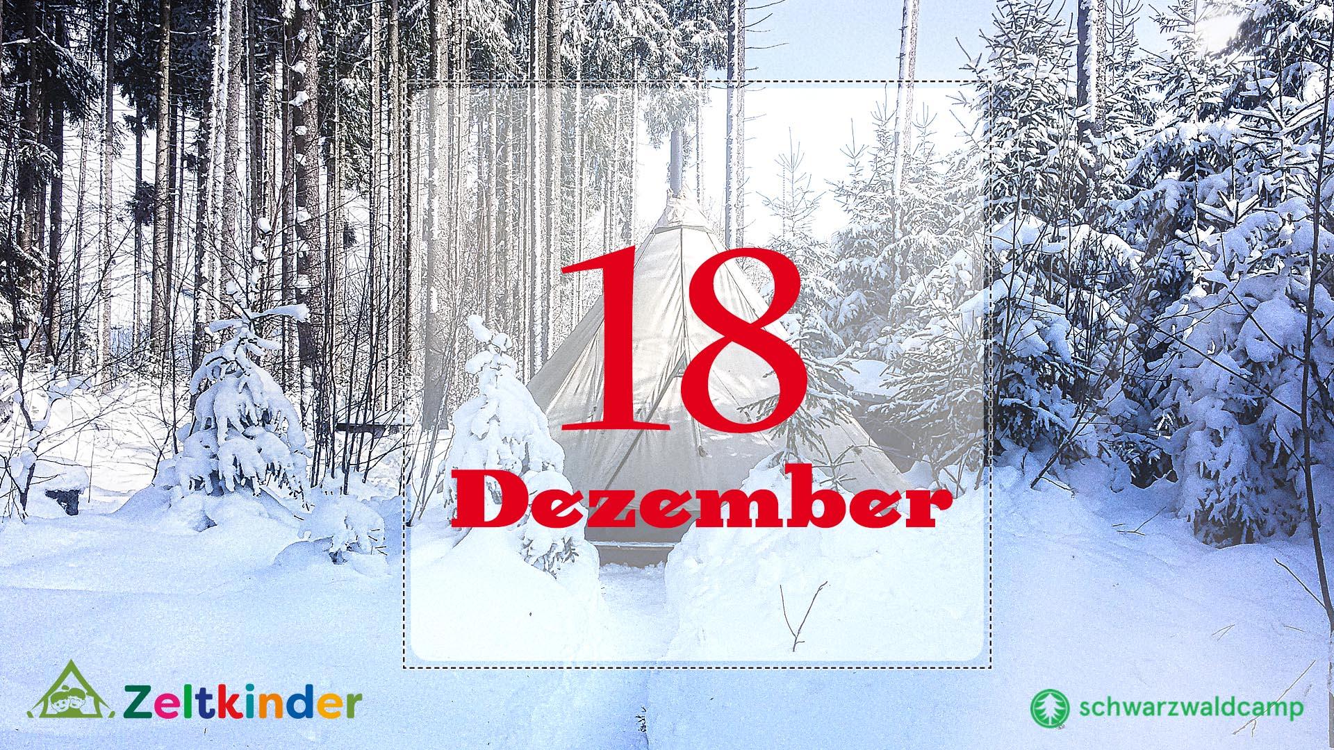 Zeltkinder-Adventskalender: 18. Türchen