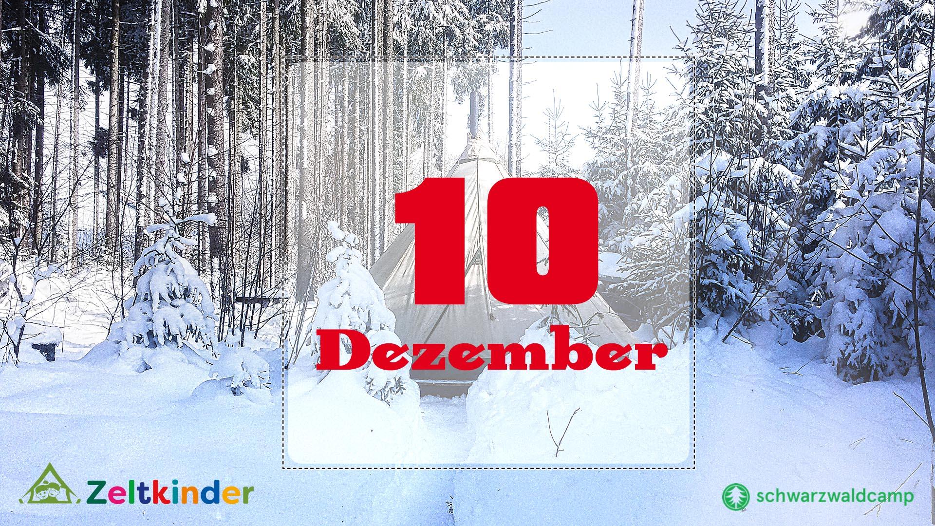 Zeltkinder-Adventskalender: 10. Türchen