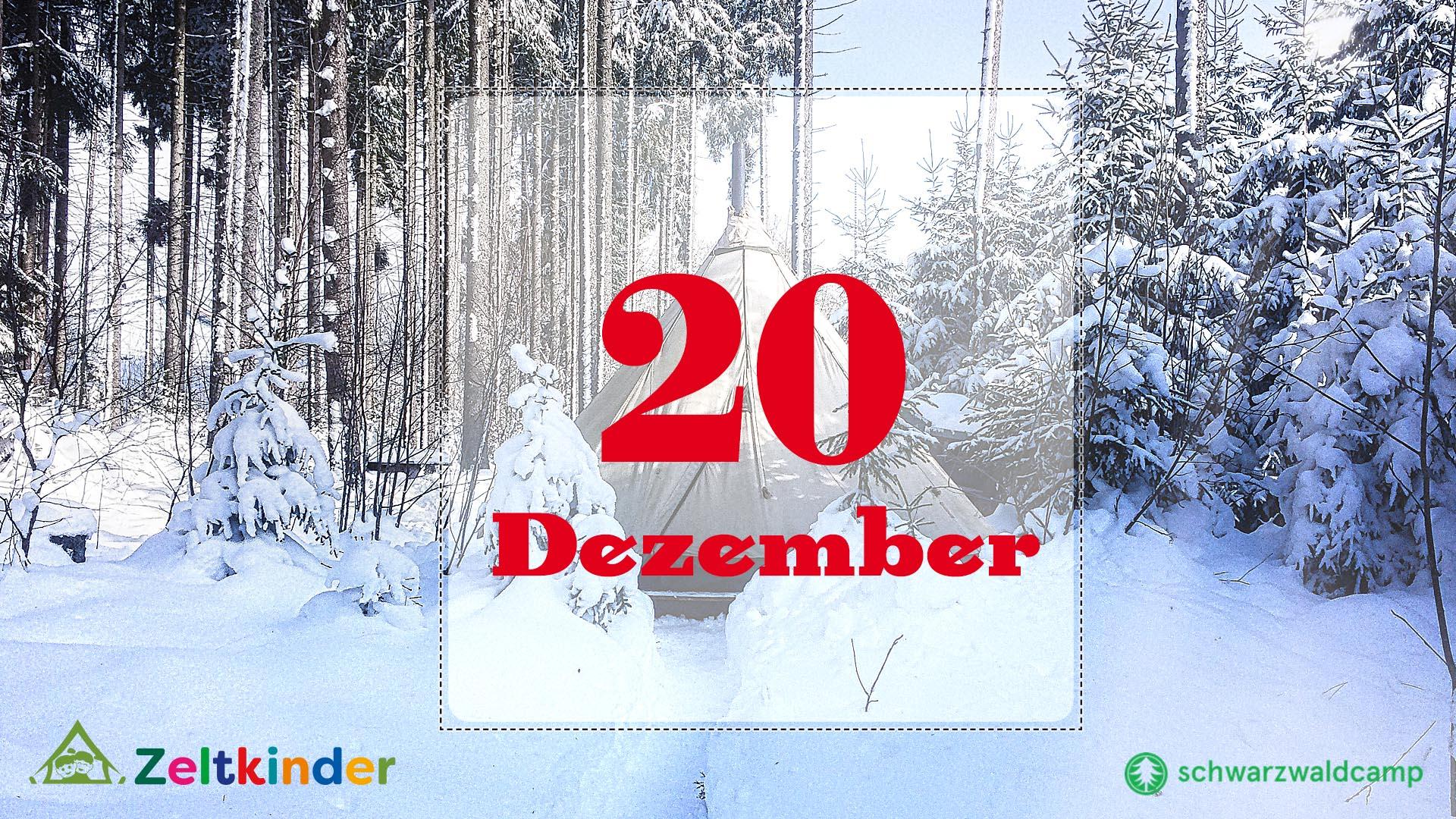 Zeltkinder-Adventskalender: 20. Türchen