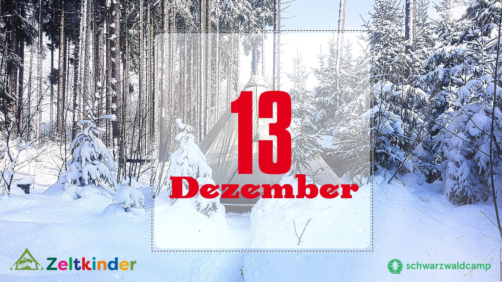 Zeltkinder-Adventskalender: 13. Türchen