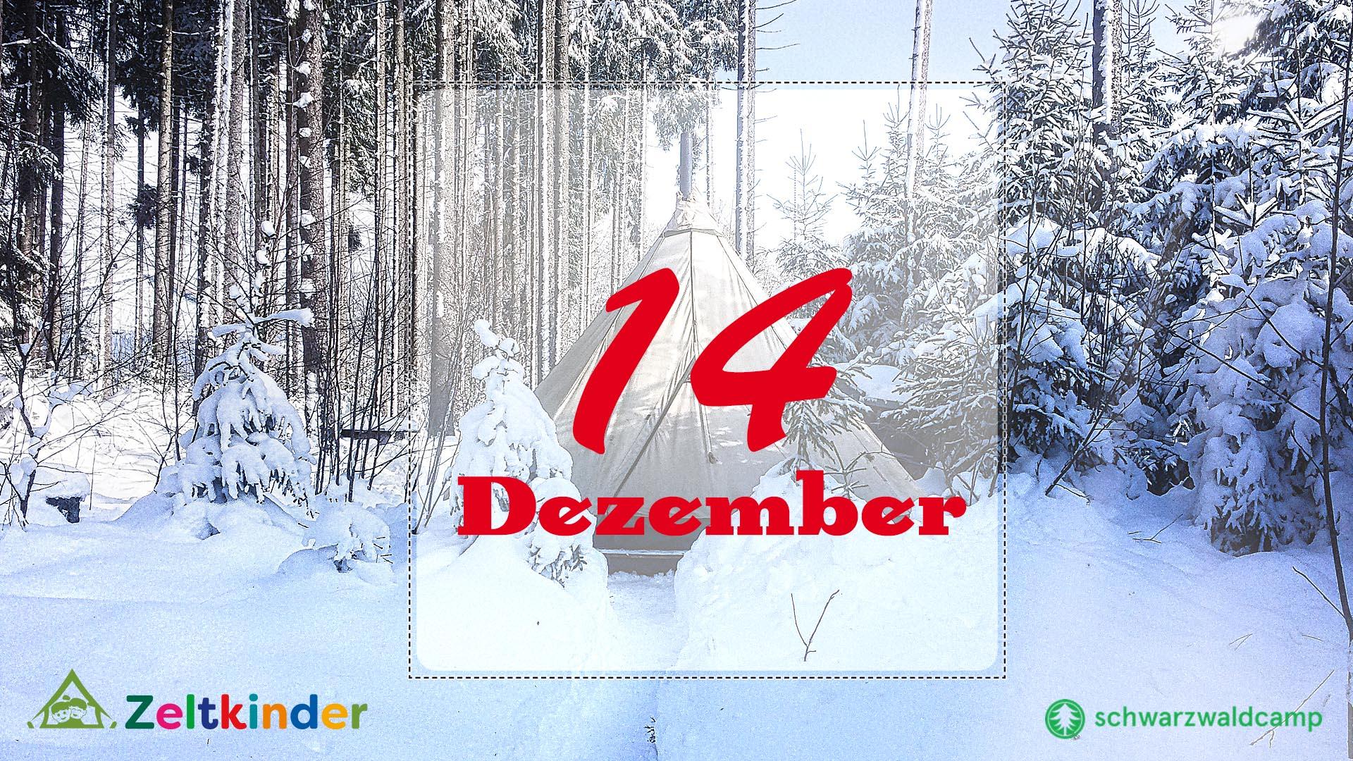 Zeltkinder-Adventskalender: 14. Türchen