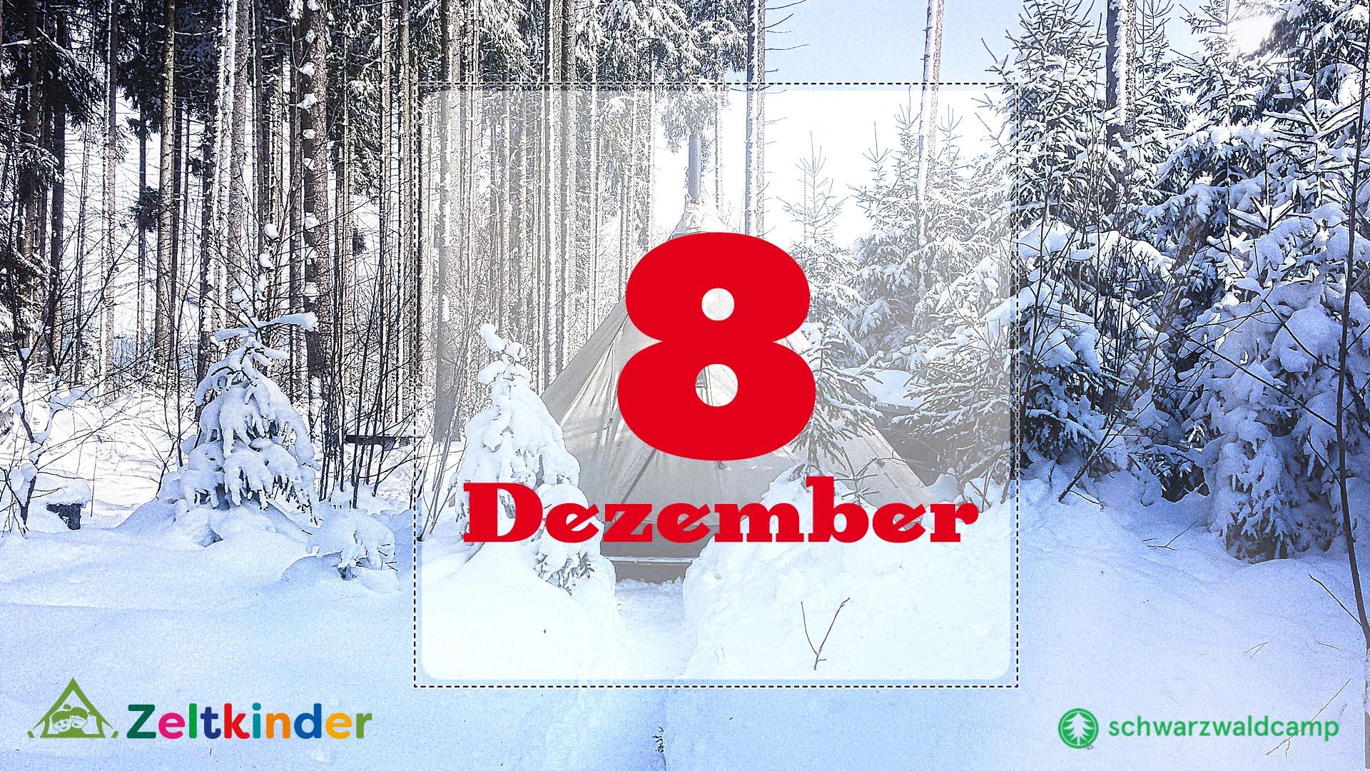 Zeltkinder-Adventskalender: 8. Türchen