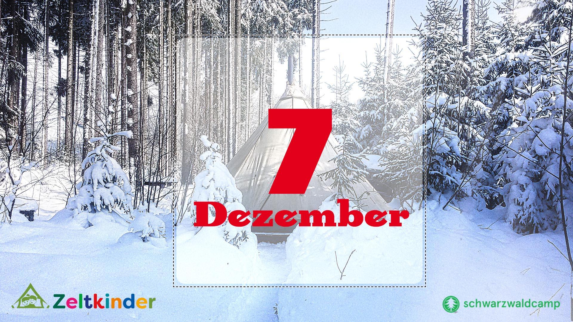 Zeltkinder-Adventskalender: 7. Türchen